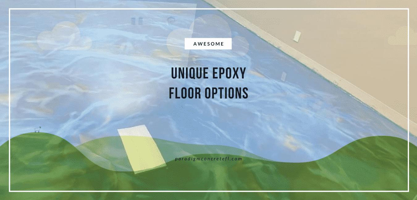 unique epoxy floor options